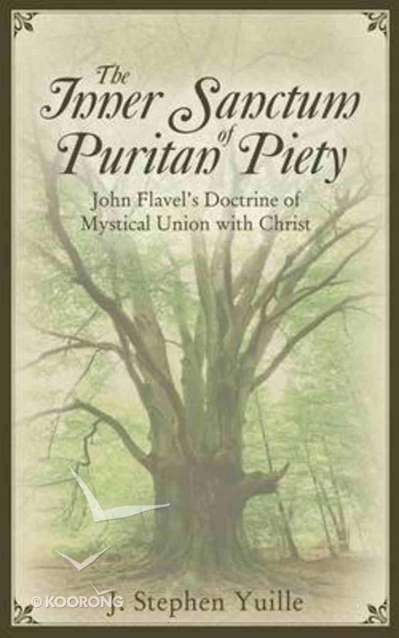 The Inner Sanctum of Puritan Piety Paperback
