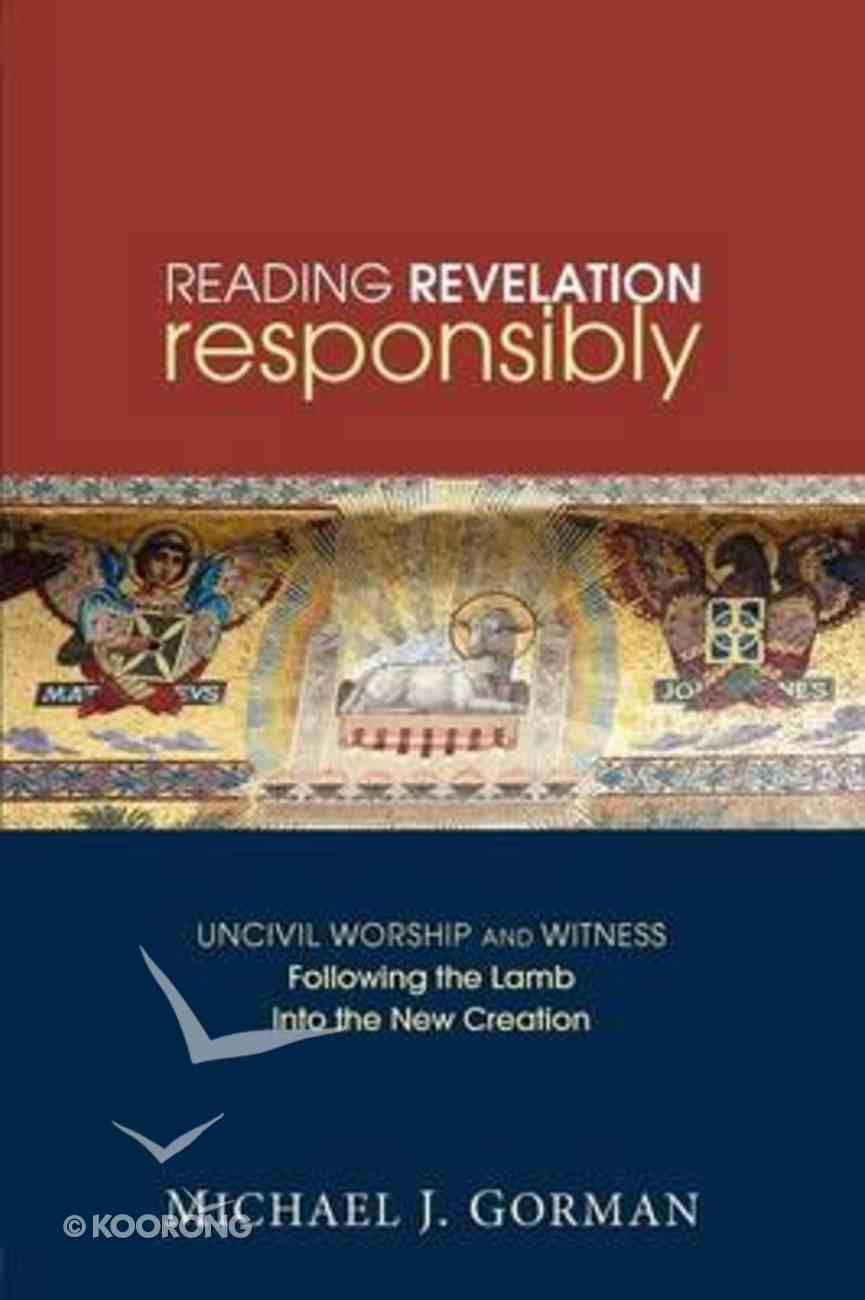 Reading Revelation Responsibly Paperback