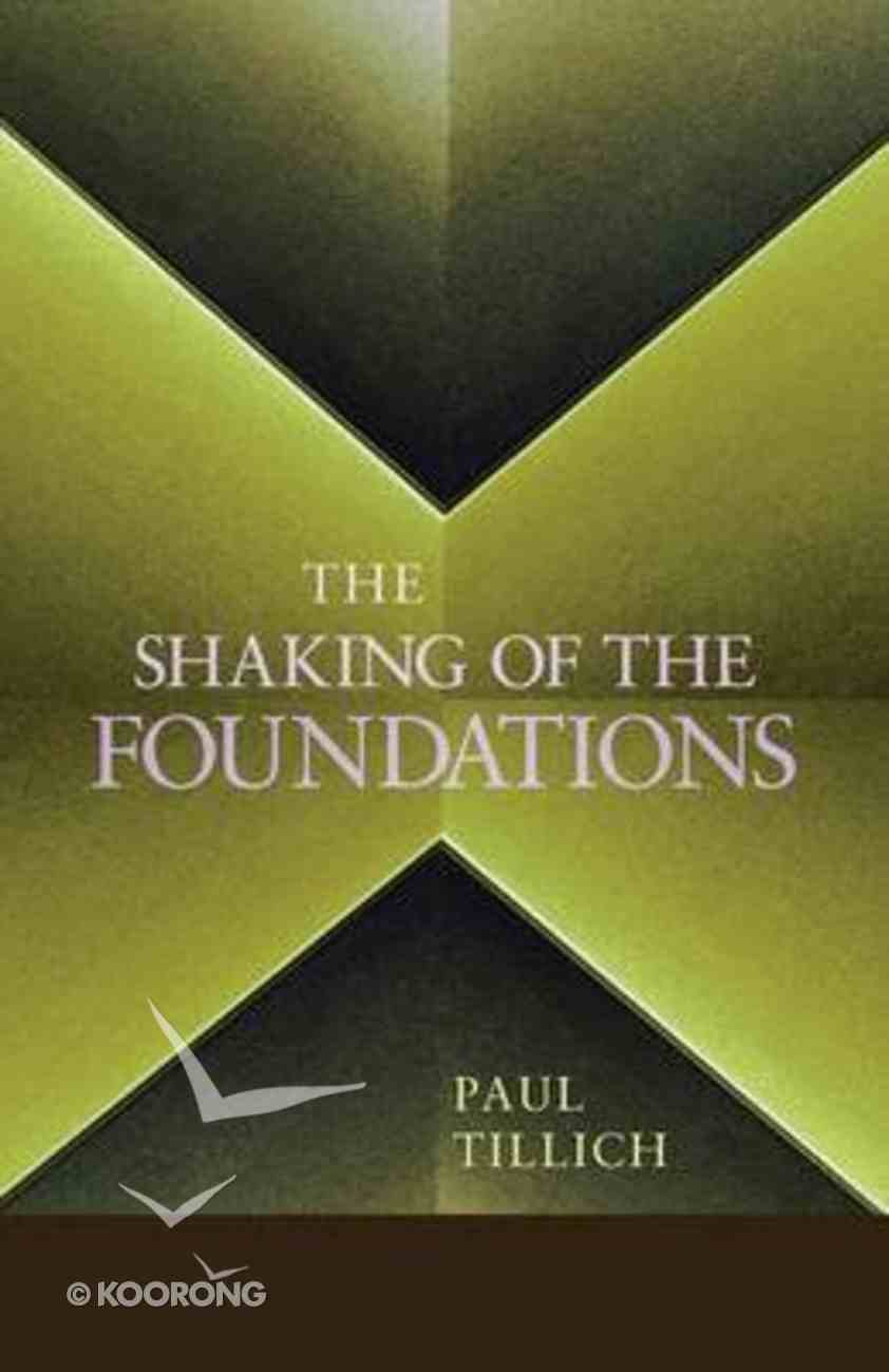 The Shaking of the Foundations Paperback
