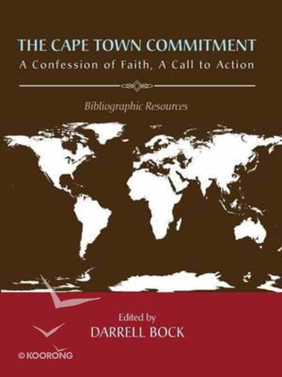 The Cape Town Commitment: A Confession of Faith, a Call to Action Paperback