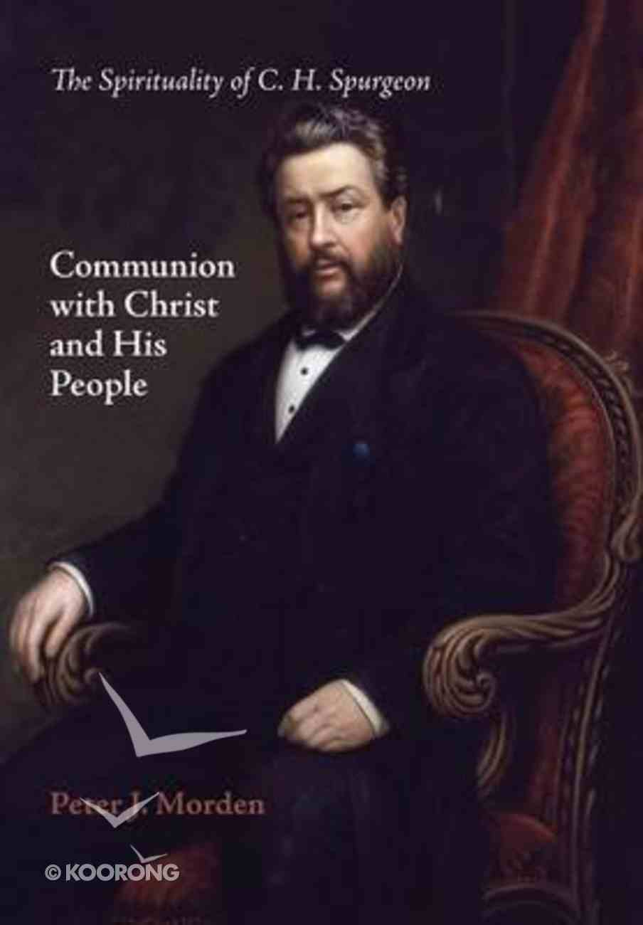 Communion With Christ and His People Paperback