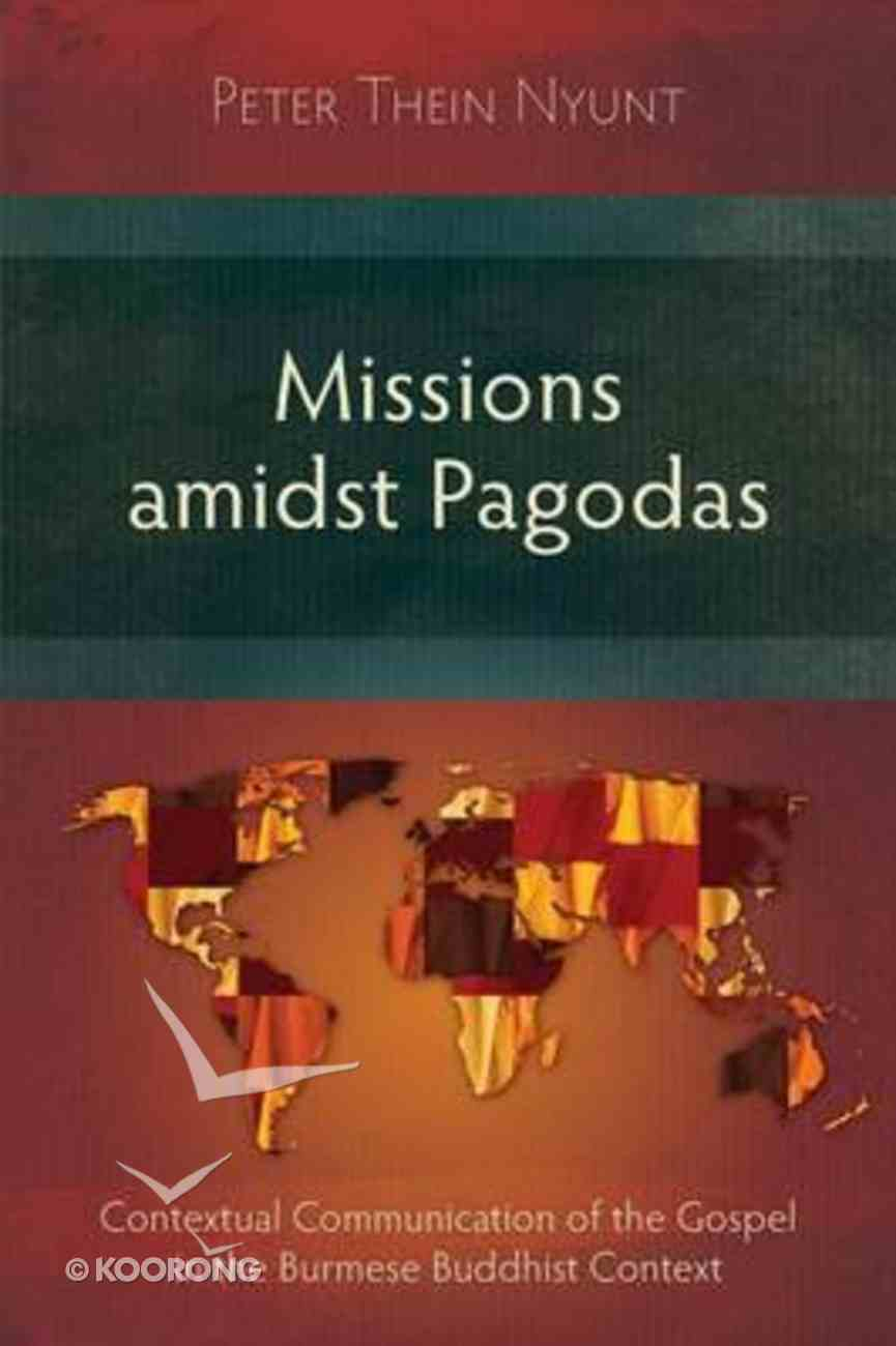 Missions Amidst Pagodas Paperback