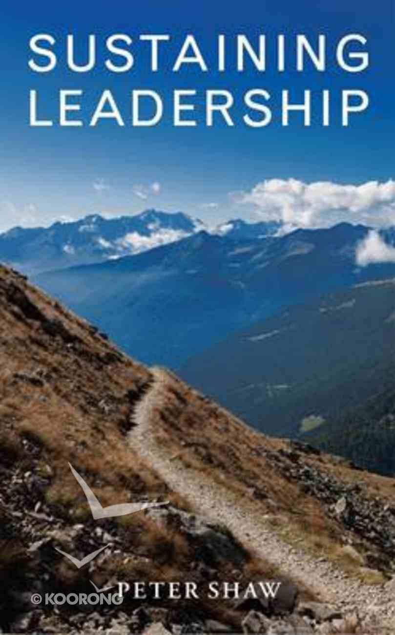 Sustaining Leadership Paperback