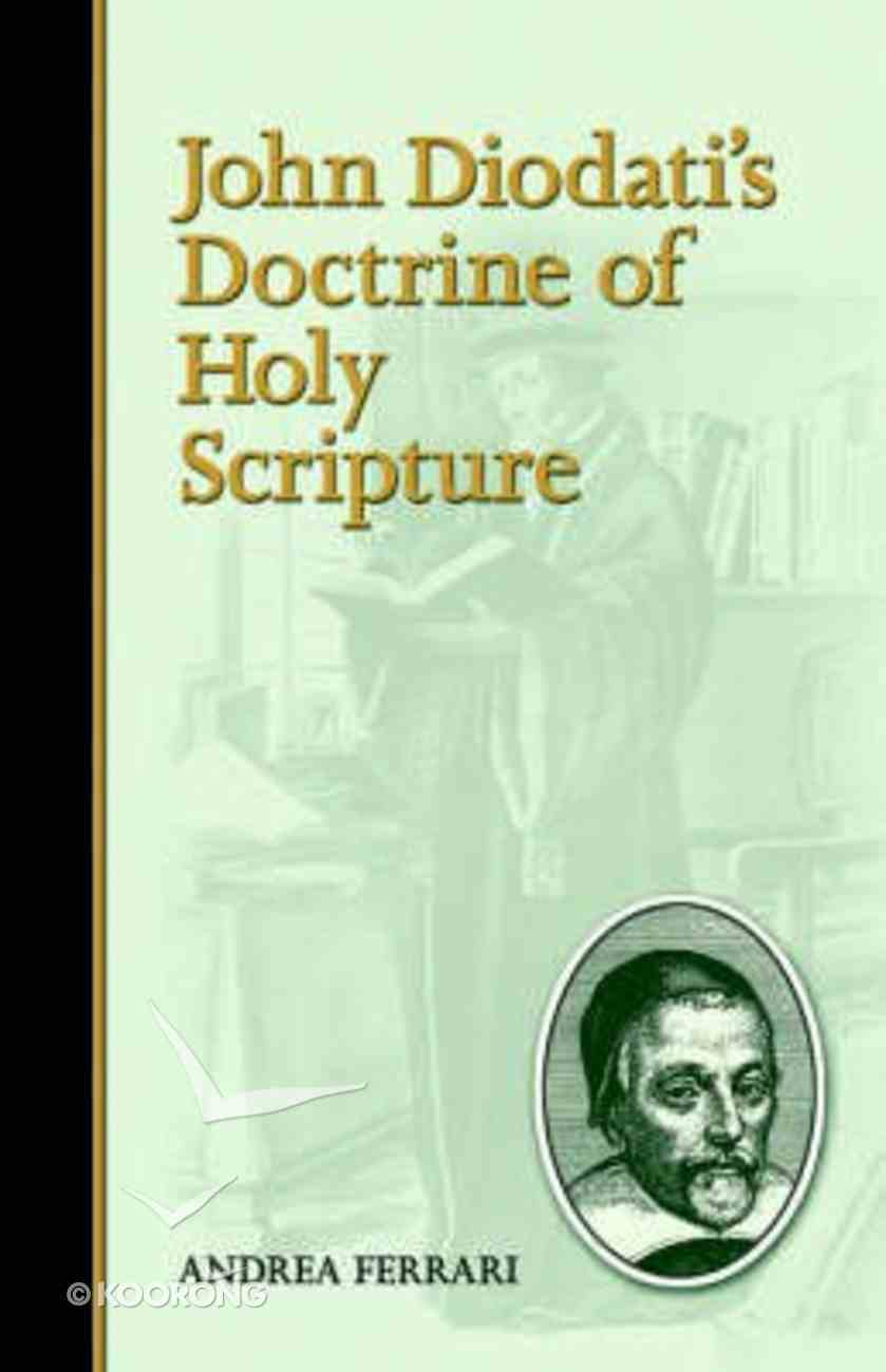 John Diodati's Doctrine of Holy Scripture Paperback