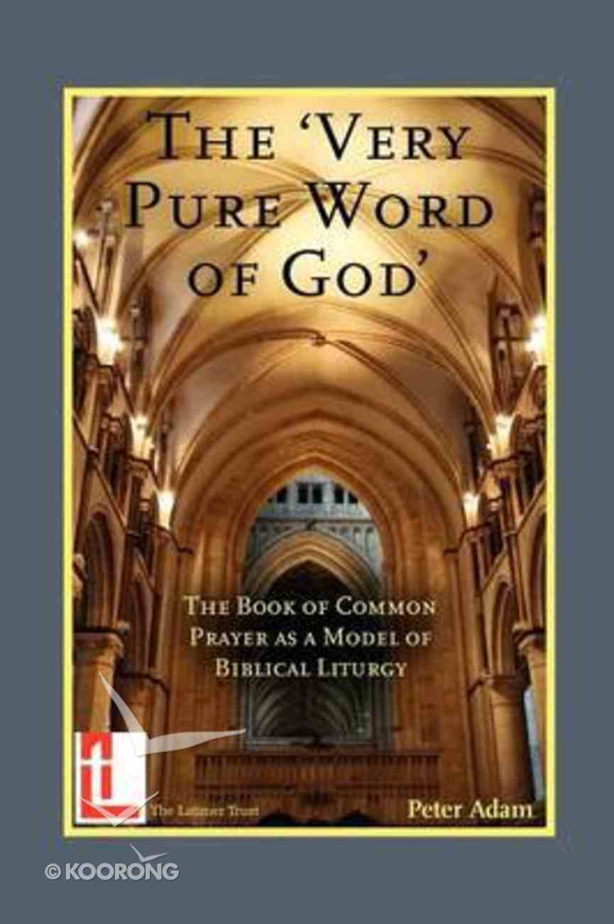 The Very Pure Word of God Paperback