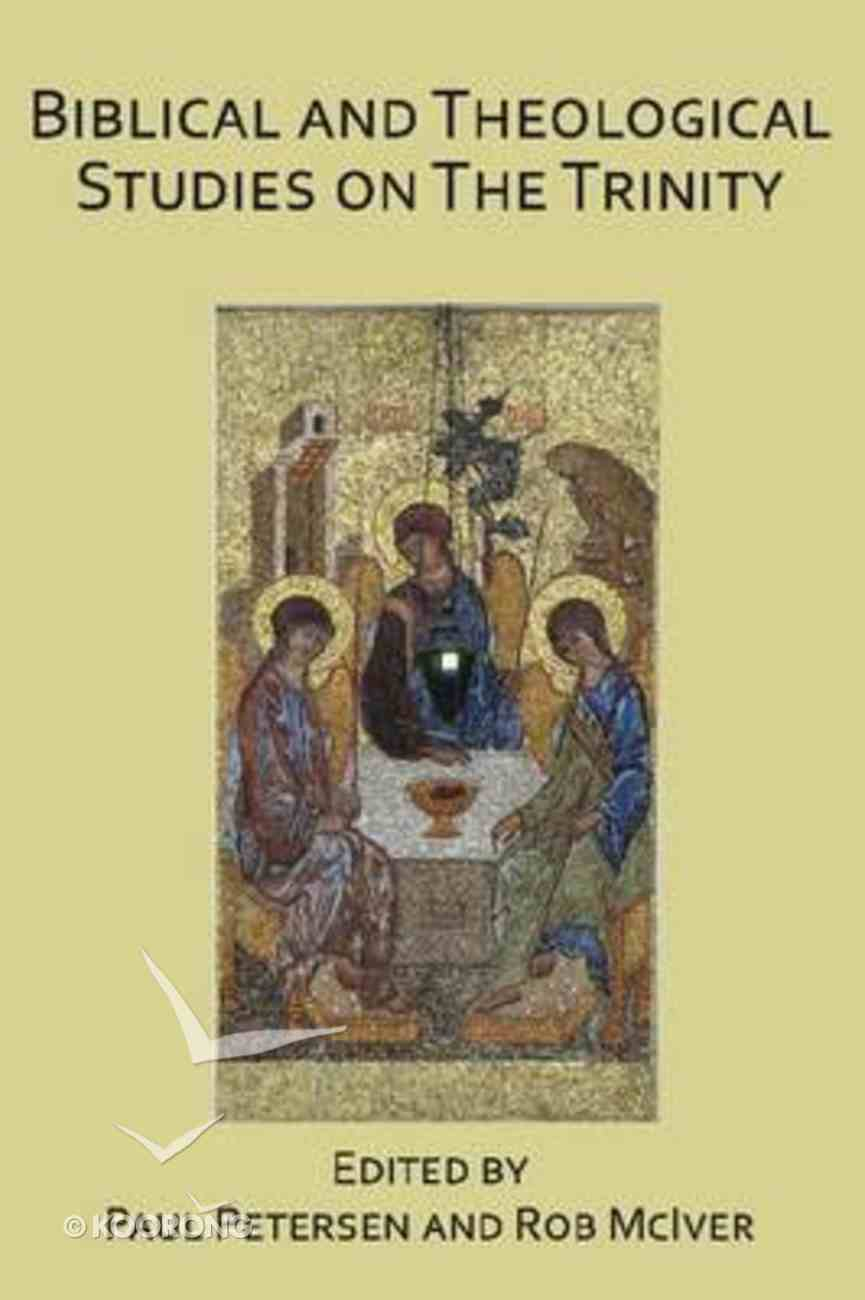 Biblical and Theological Studies on the Trinity Paperback