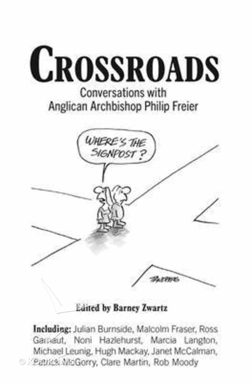 Crossroads: Conversations With Anglican Archbishop Philip Freier Paperback