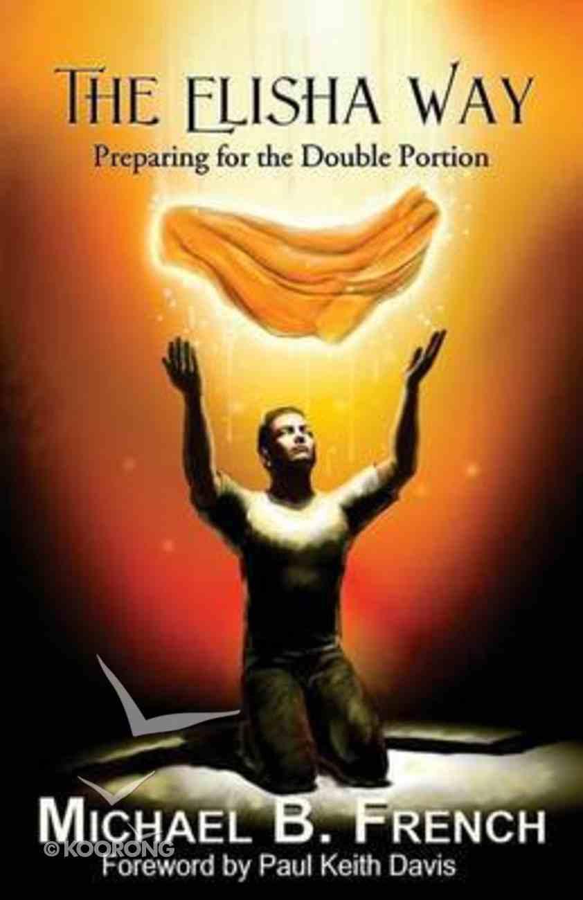 The Elisha Way Paperback