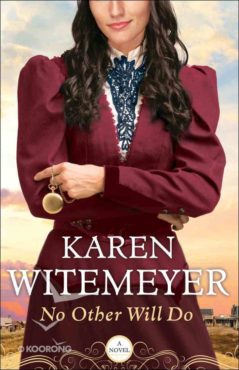 No Other Will Do (#01 in Ladies Of Harper's Station Series) Paperback