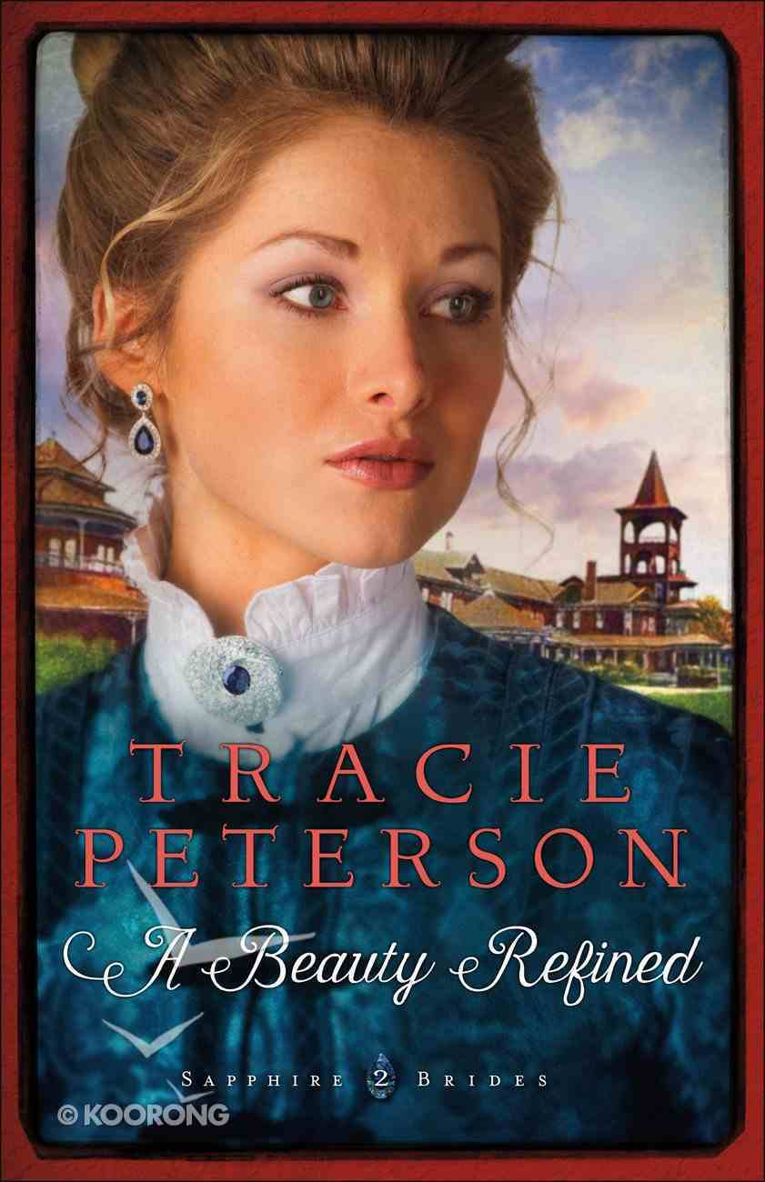 A Beauty Refined (Large Print) (#02 in Sapphire Brides Series) Paperback