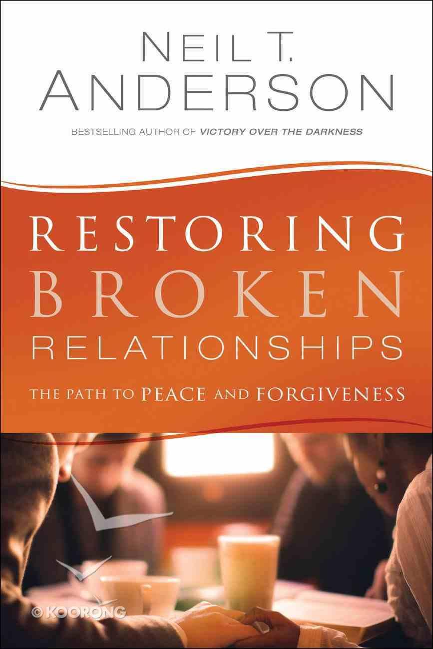 Restoring Broken Relationships Paperback