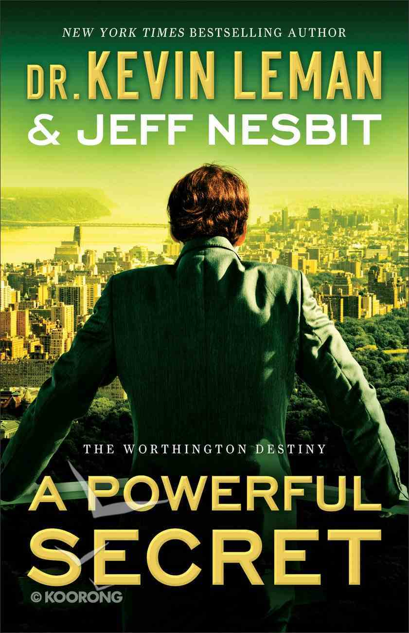 A Powerful Secret (#02 in The Worthington Destiny Series) Paperback