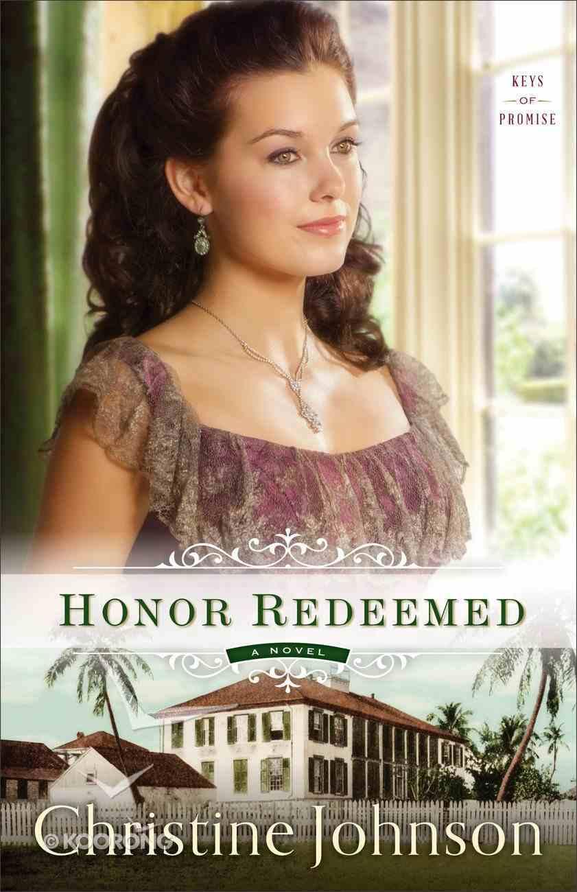Honor Redeemed (#02 in Keys Of Promise Series) Paperback