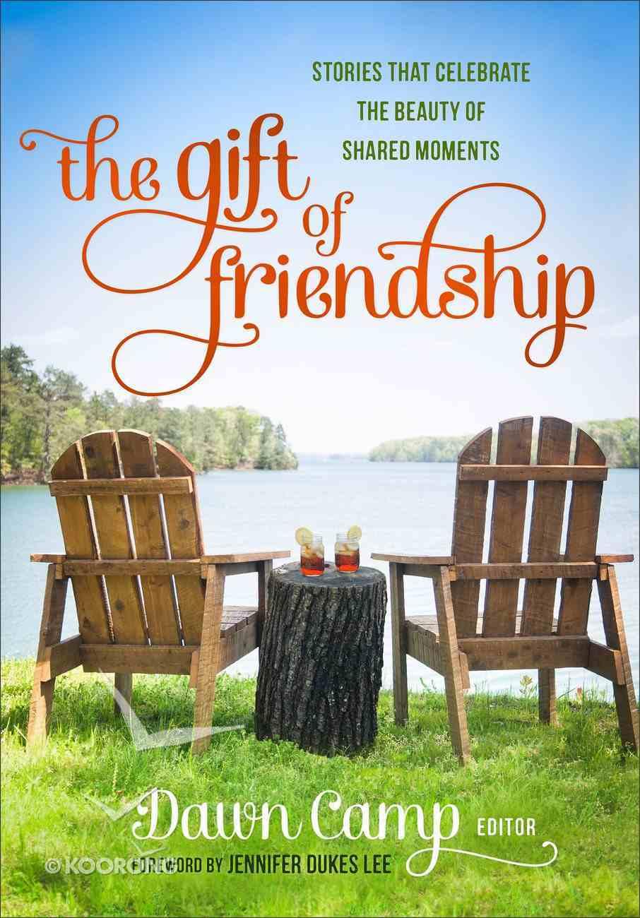 The Gift of Friendship Hardback