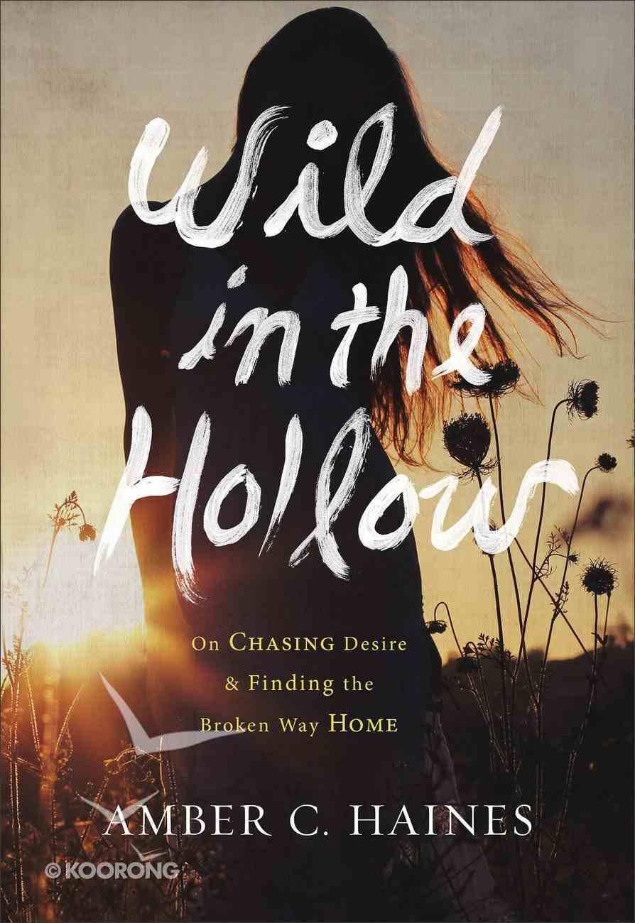 Wild in the Hollow Hardback