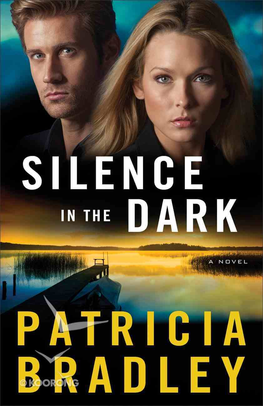 Silence in the Dark (#04 in Logan Point Series) Paperback