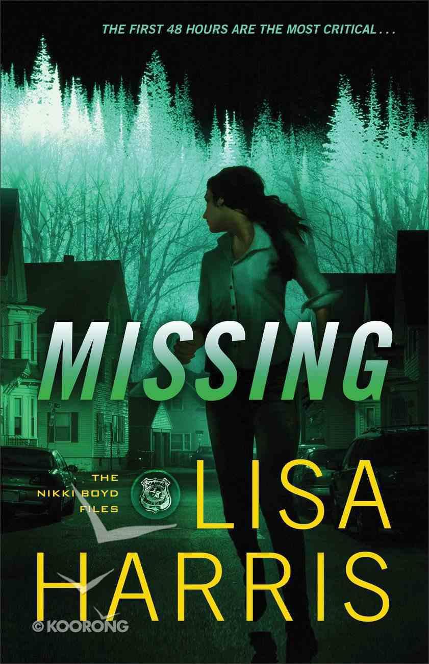 Missing (#02 in Nikki Boyd Files Series) Paperback