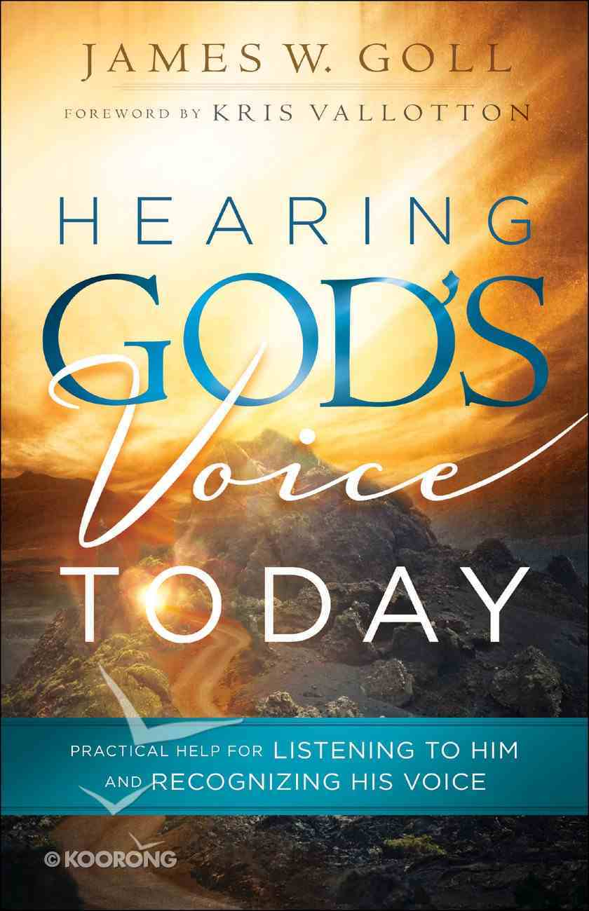 Hearing God's Voice Today Paperback