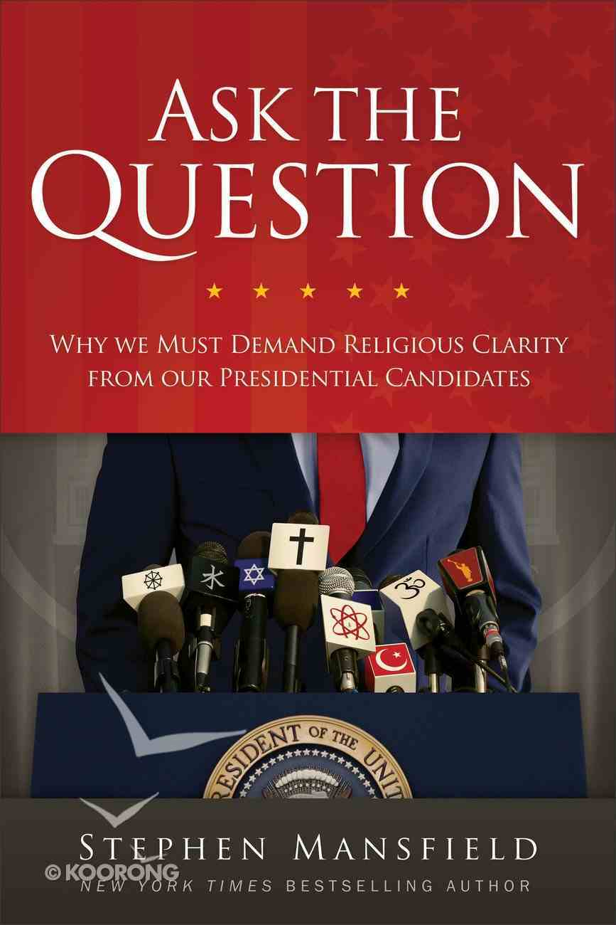 Ask the Question Hardback