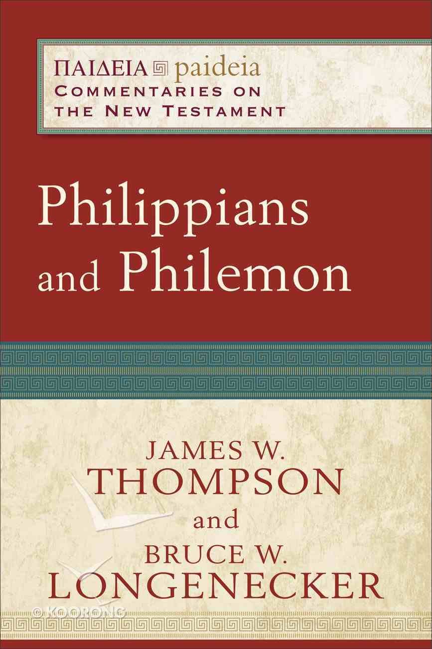 Philippians and Philemon (Paideia Commentaries On The New Testament Series) Paperback