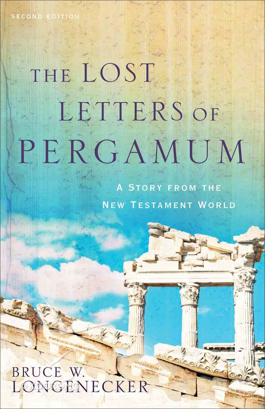 The Lost Letters of Pergamum: A Story From the New Testament World (2nd Edition) Paperback