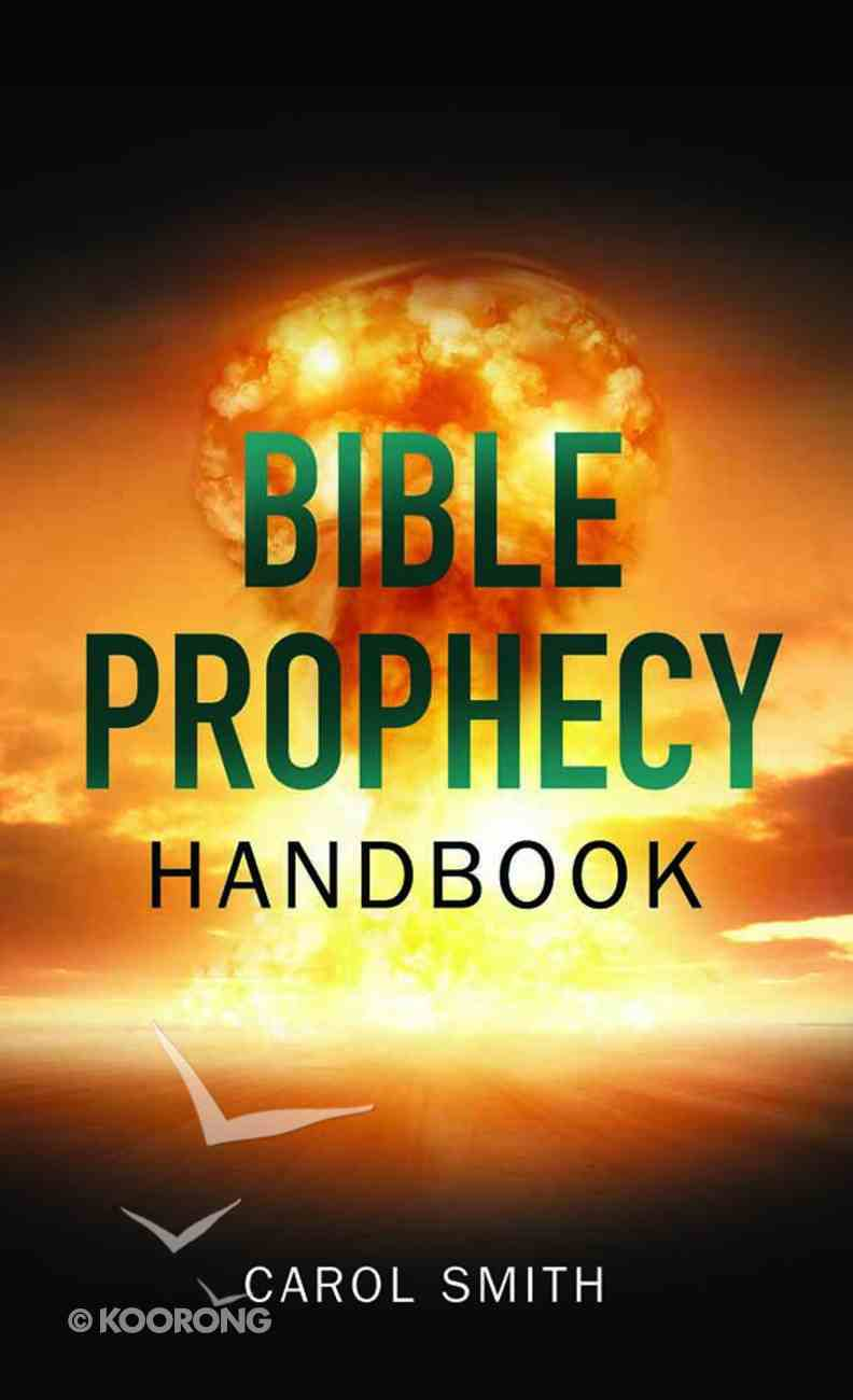 Bible Prophecy Handbook Mass Market