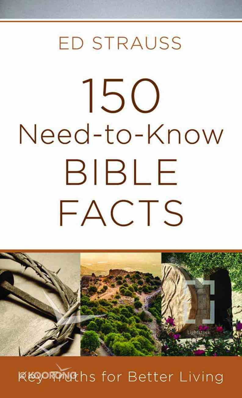 150 Need-To-Know Bible Facts Mass Market