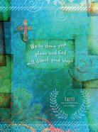 Journal: Write Down Your Plans And God Will Direct Your Steps