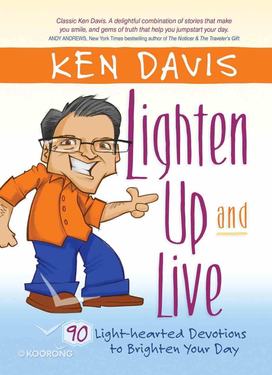 Lighten Up and Live Hardback