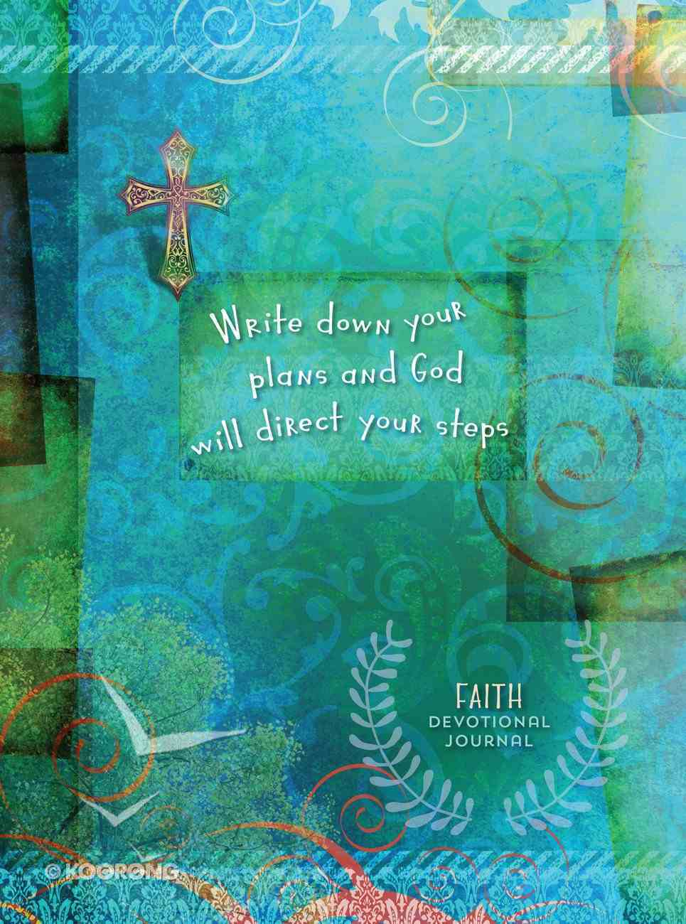 Write Down Your Plans and God Will Direct Your Steps (Devotional Journal) Hardback
