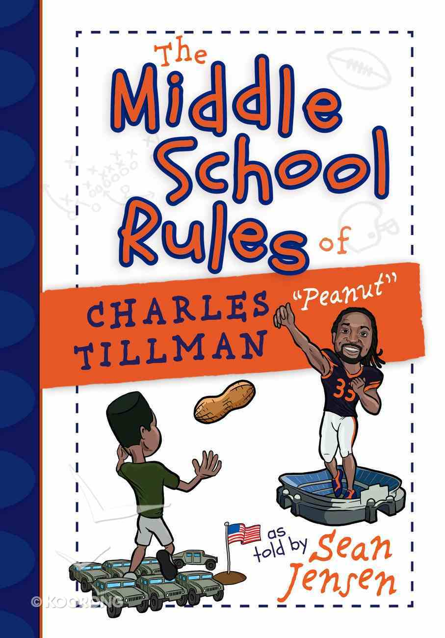 "The Middle School Rules of Charles ""Peanut"" Tillman Hardback"