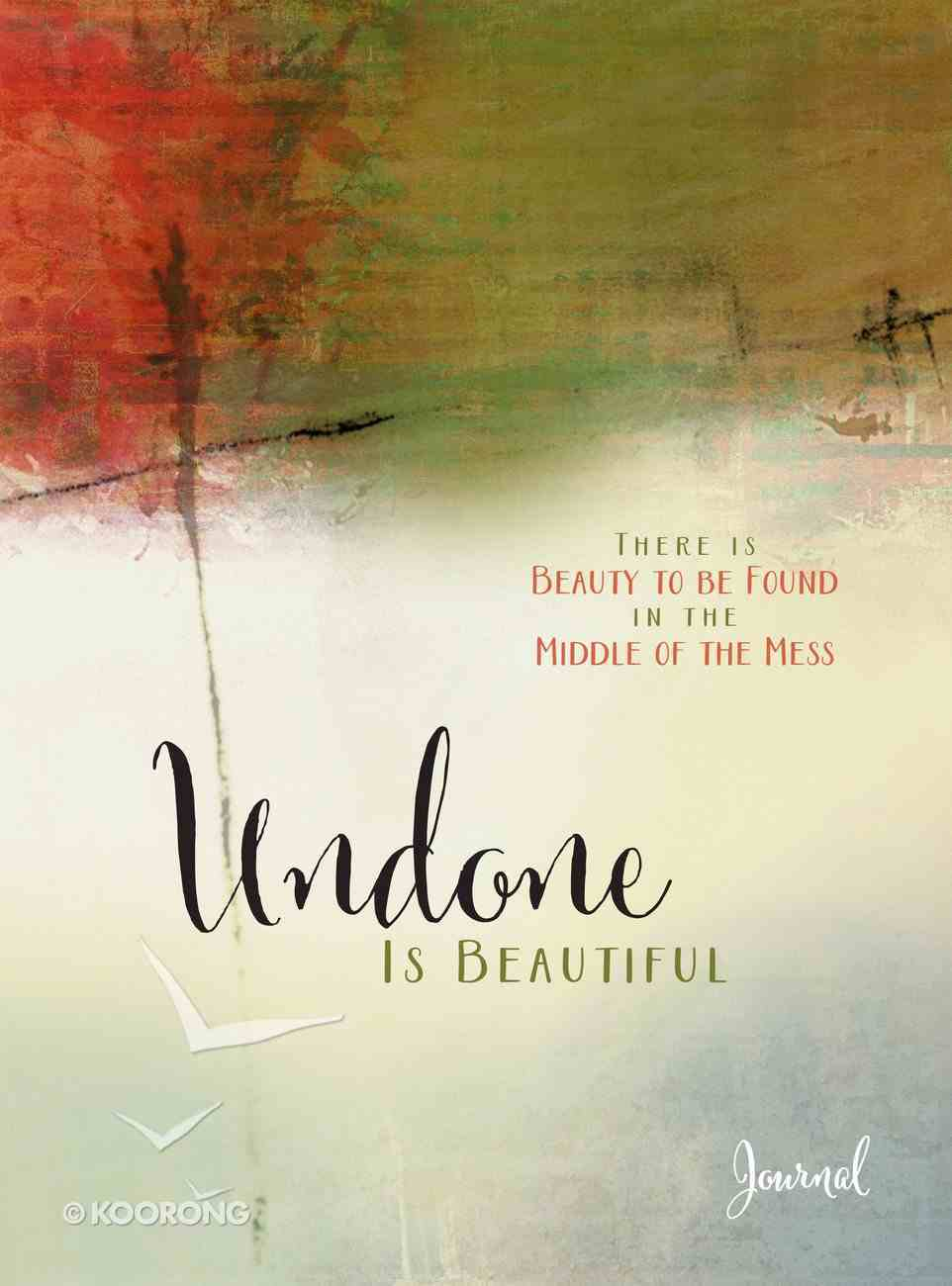 Journal: Undone is Beautiful Hardback