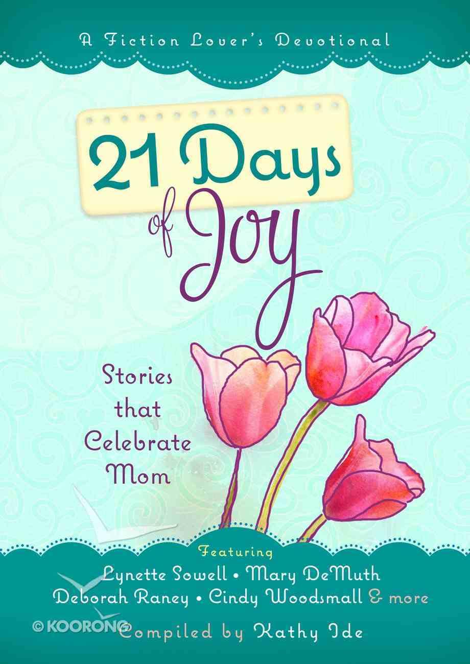 A Fiction Lover's Devotional: 21 Days of Joy Hardback