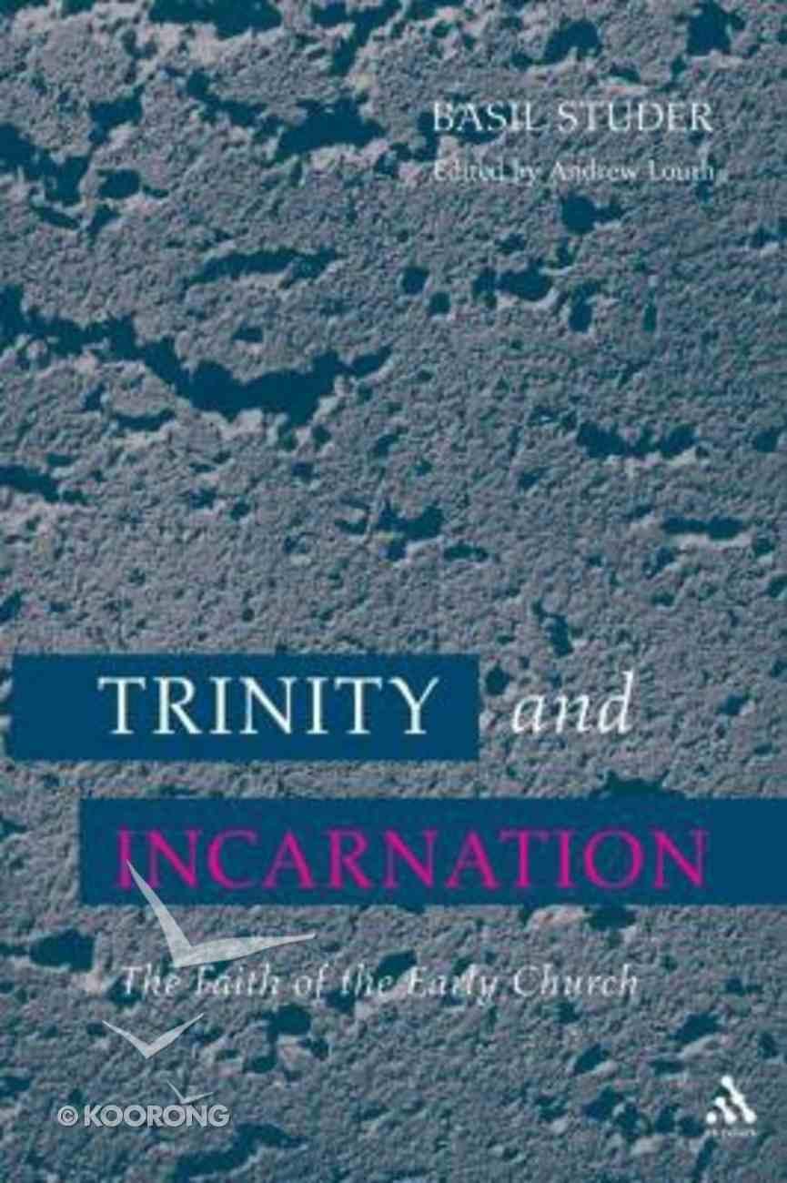 Trinity and Incarnation Paperback