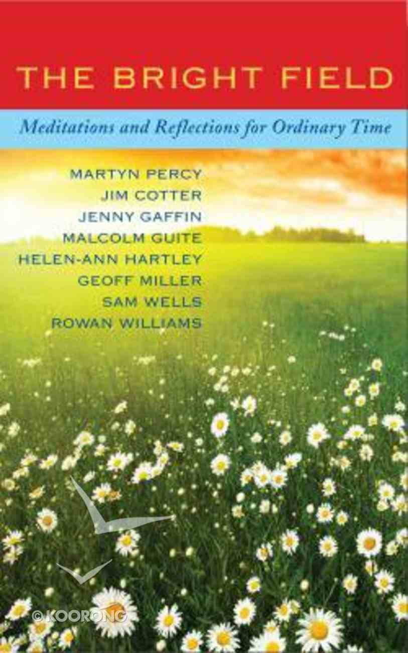 The Bright Field Paperback