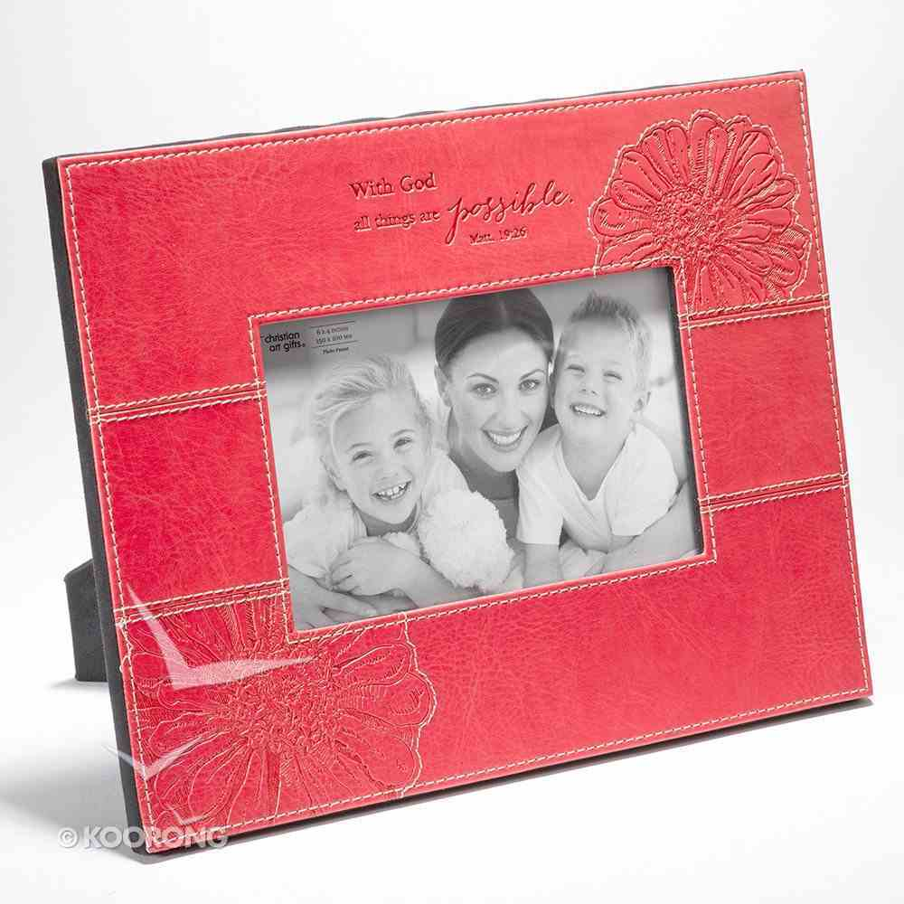 Photo Frame: All Things Are Possible With God Pink Leather (Matt 19:26) Homeware