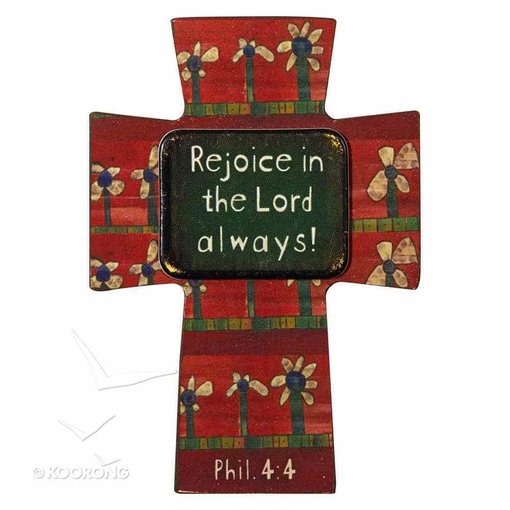 Small Wooden Cross Magnet: Rejoice in the Lord Novelty