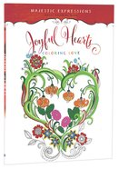 Adult Colouring Book: Majestic Expressions: Joyful Hearts image
