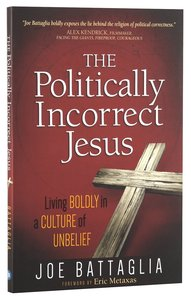 Product: Politically Incorrect Jesus, The Image