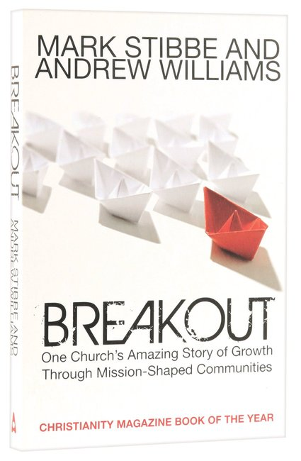 Product: Breakout: One Church's Amazing Story Of Growth Through Mission-shaped Communities Image