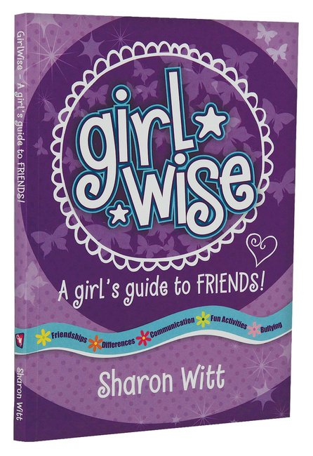 Product: Girl Wise: A Girls Guide To Friends Image