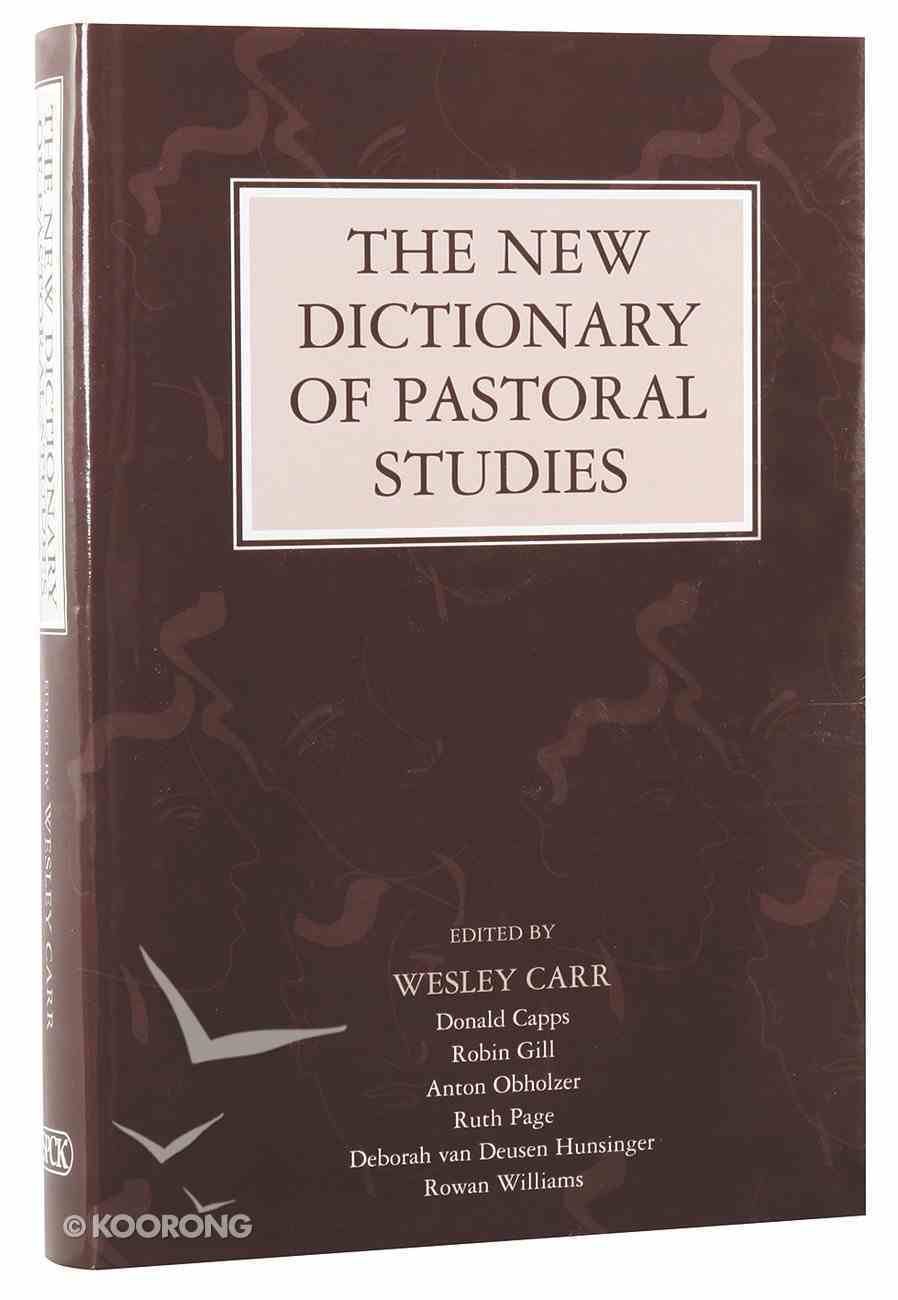 The New Dictionary of Pastoral Studies Hardback