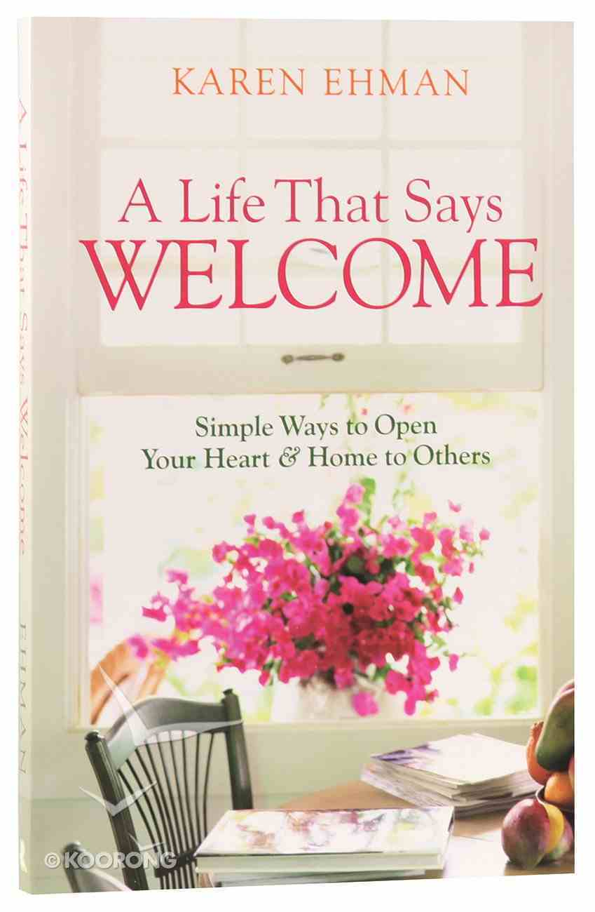 A Life That Says Welcome Paperback