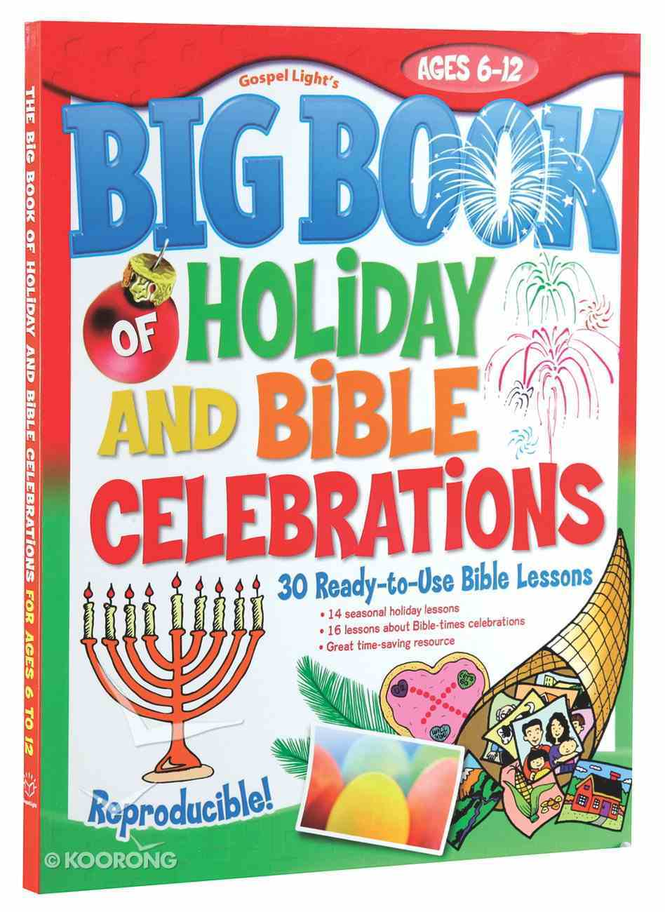 The Big Book of Holiday and Bible Celebrations Paperback