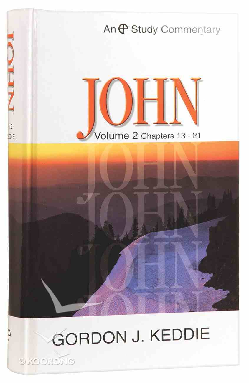 John Volume 2 (Evangelical Press Study Commentary Series) Hardback