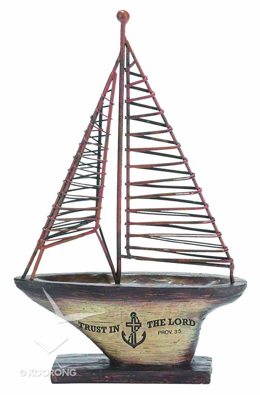 Sailing Boat: Trust in the Lord Homeware