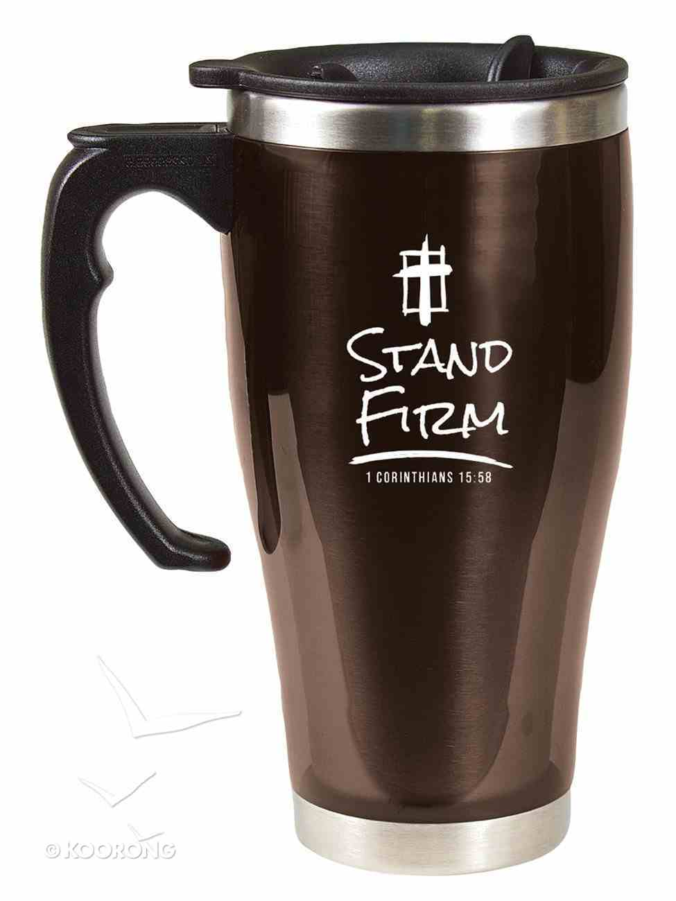 Stainless Steel Travel Mug With Handle: Stand Firm (1 Cor 15:58) Homeware