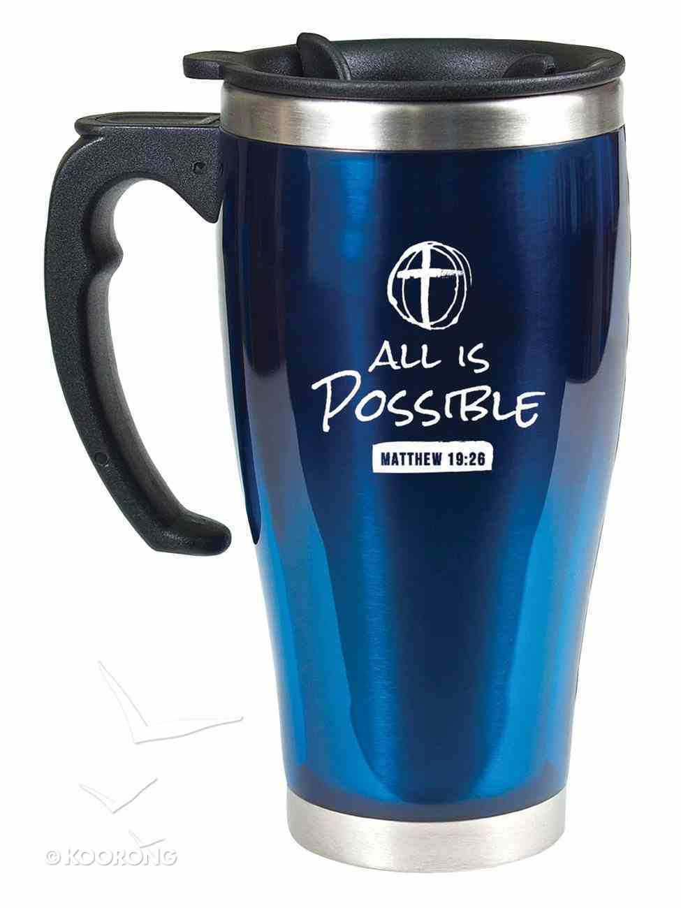 Stainless Steel Travel Mug With Handle: All is Possible (Matthew 19:26) Homeware