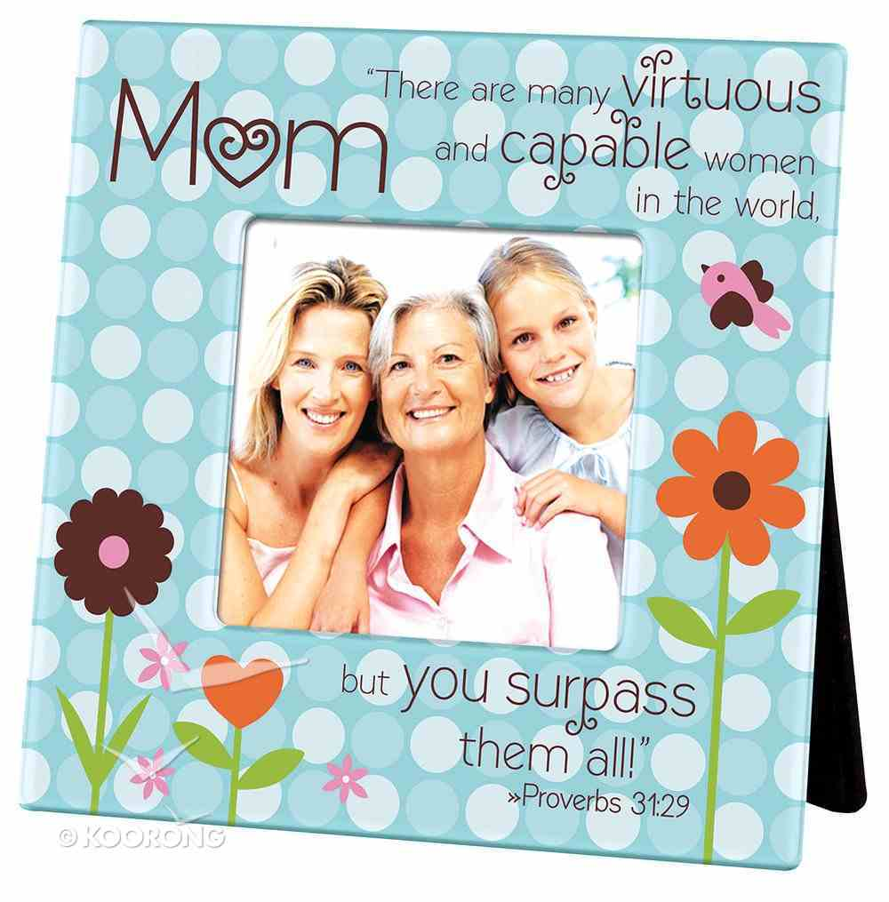 Ceramic Dots Photo Frame: Mum - There Are Many Virtuous... (Prov 31:29) Homeware