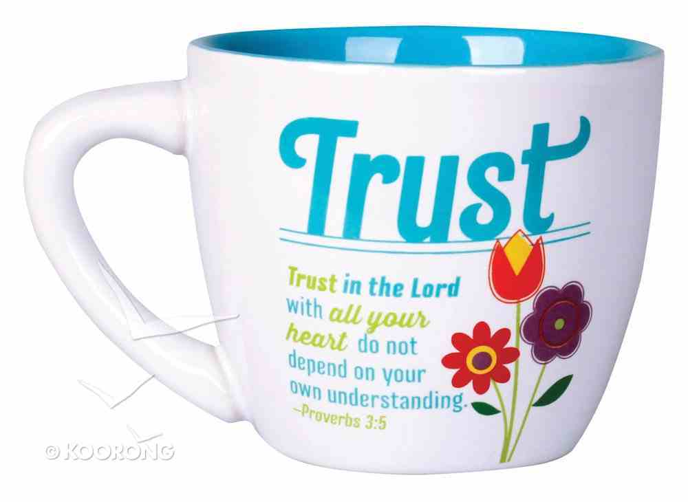 Ceramic Mug: Trust - Trust in the Lord With All Your Heart (Prov 3:5) Homeware